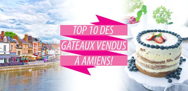 Livraison de gâteaux à Amiens !