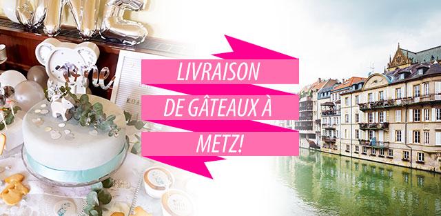 Livraison de gâteaux à Metz !