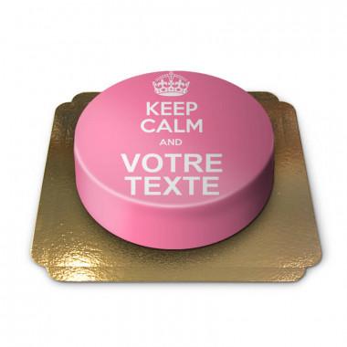 """Gâteau rose """"Keep calm and ..."""""""